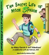 The Secret Life of Mitch Spinach Ebook